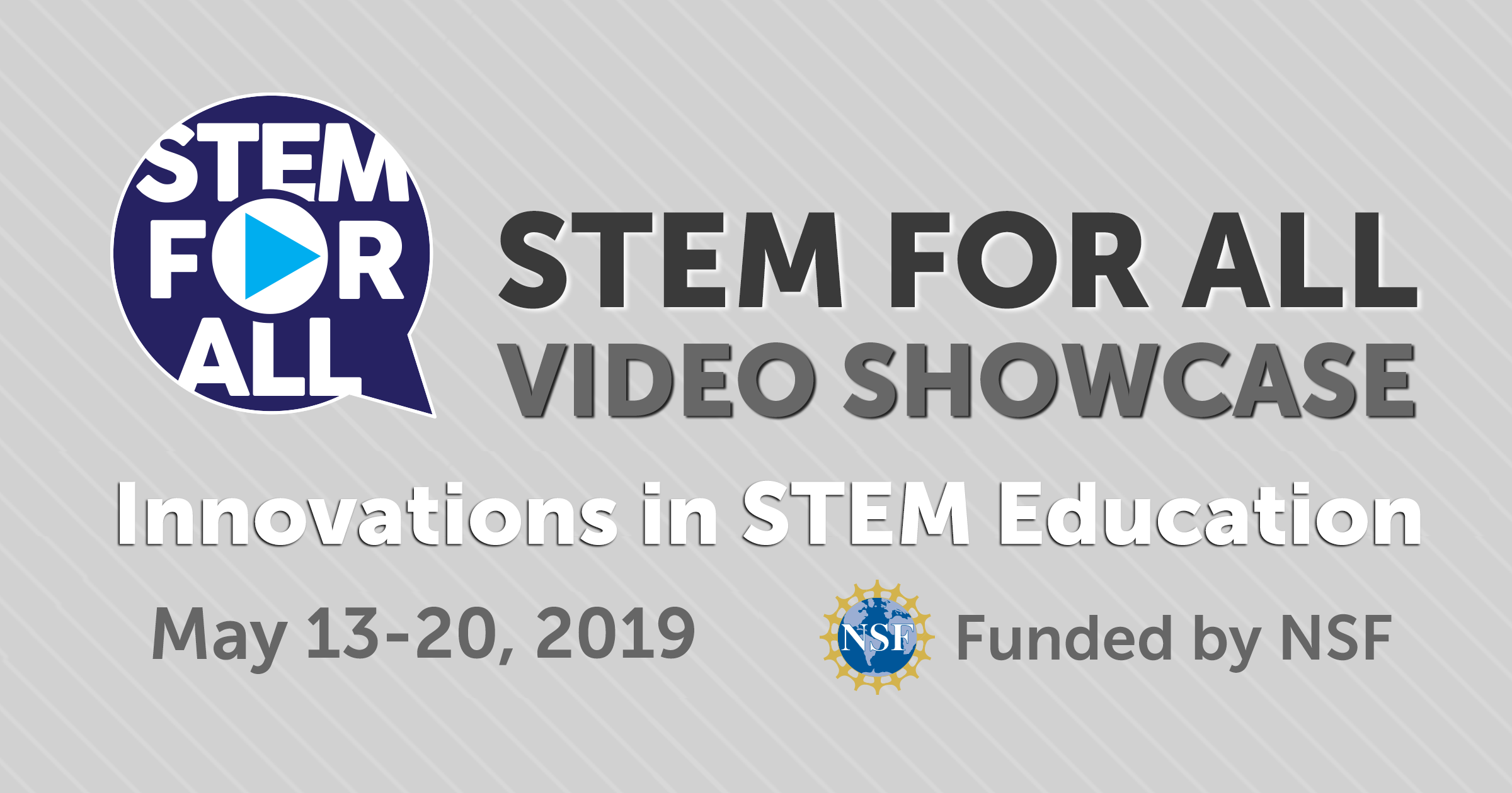 2019 STEM for All Video Showcase: Innovations in STEM Education