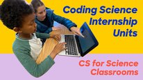 Icon for: Coding Science Internship Units: CS for Science Classrooms
