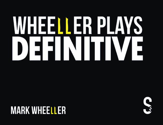 Wheellerplays Definitive