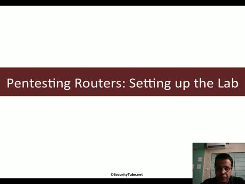 Pentesting Routers: Setting up the Lab