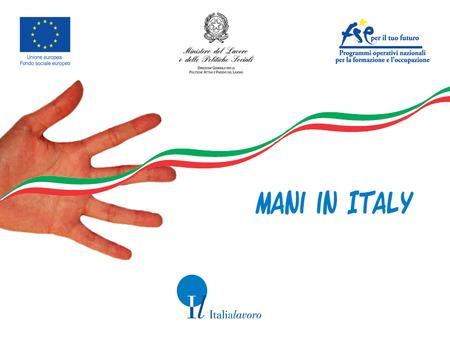 MANI IN ITALY