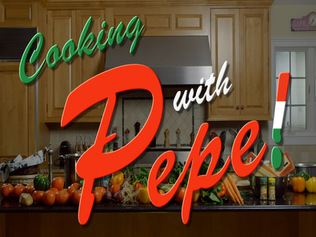 Cooking With Pepe!