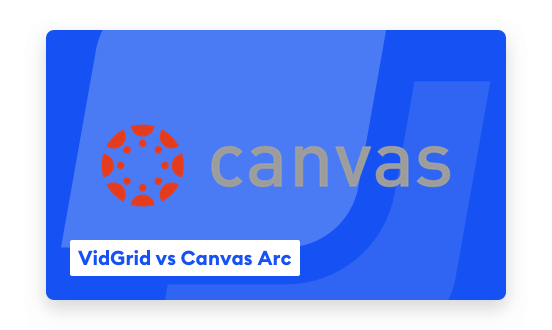 Meet VidGrid: A Fully-Featured Alternative for Canvas Arc