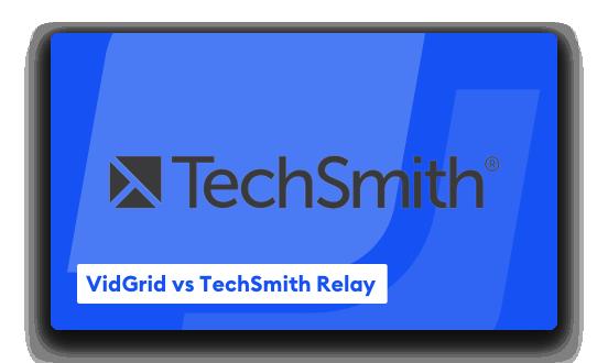 Meet VidGrid, The TechSmith Relay Alternative Your Educators