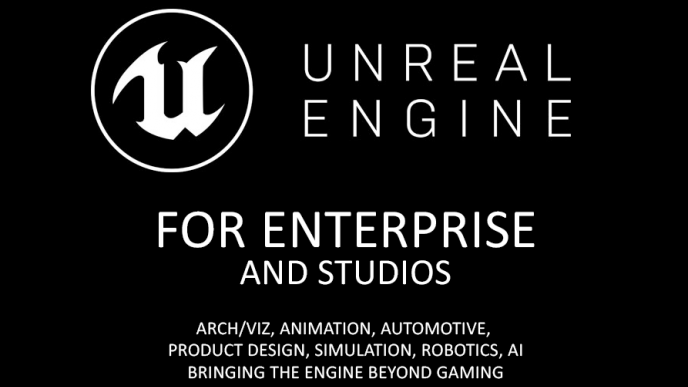 Unreal Engine for Enterprise and Studios