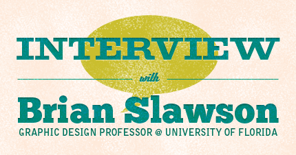 Interview with Brian Slawson