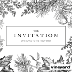 The Invitation | Saying Yes To The Spirit | Journal