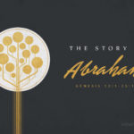 The Story Of Abraham | Message Slides