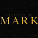 The Gospel Of Mark | Message Slides