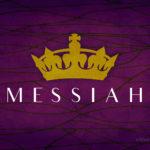Messiah | Message Slides