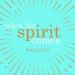 When The Spirit Comes | Message Slides