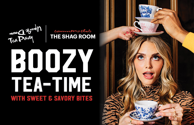 Upside Down Tea at Shag Room every Sunday from 12pm to 3pm