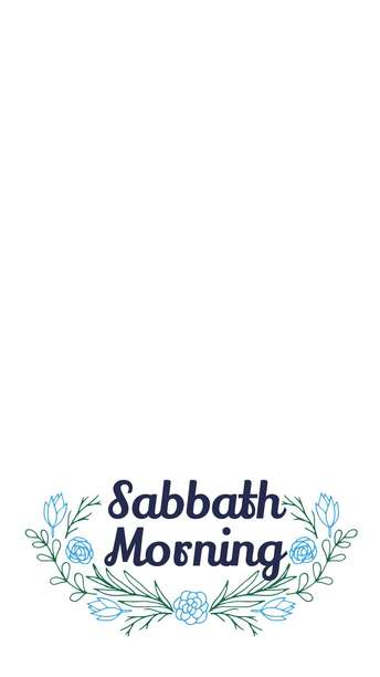 Sabbath Morning
