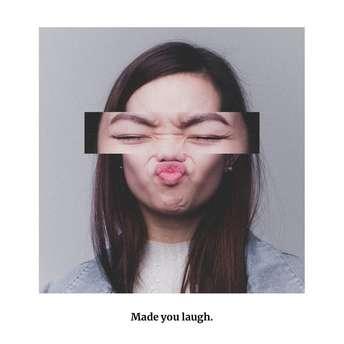 Make You Laugh