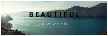 Beautiful New World