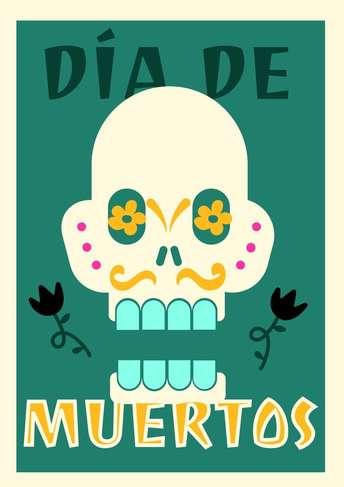 Dia de Muertos- Poster 4