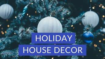 Holiday House Decor