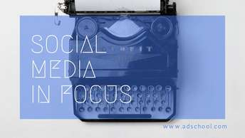 Social Media in Focus