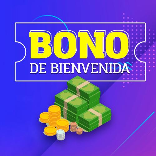 ¡Recibe tu Bono de Bienvenida!