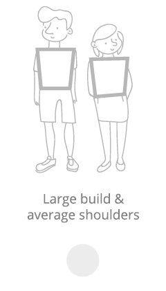Large build and medium shoulders