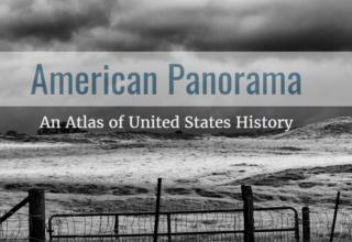 American Panorama: Maps of U.S. History