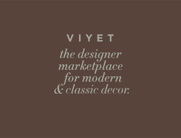 Viyet - The design marketplace for modern & classic decor