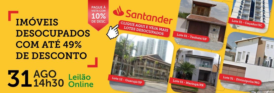 Leilão de Imóveis Desocupados - Santander
