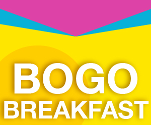 BOGO Breakfast