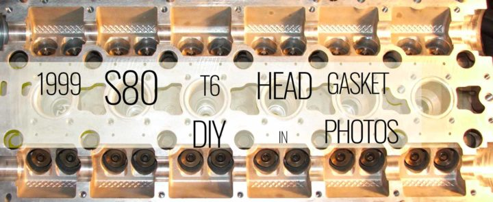 1999 S80 T6 Head Gasket Diy1 -