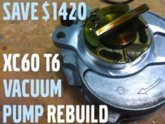 XC60 Vacuum Pump rebuild DIY - step-by-step with photos