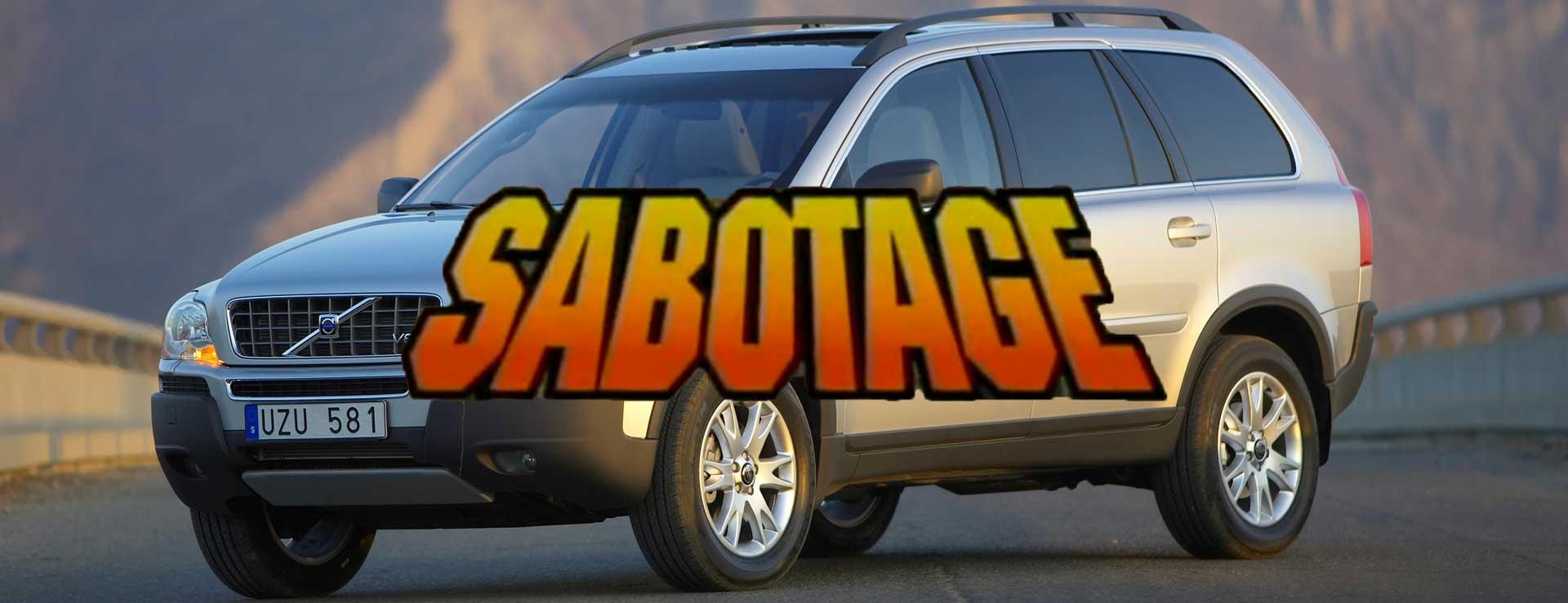 XC90 Sabotage -