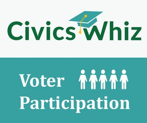 Civics Whiz: Voter Participation