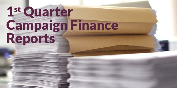 First-Quarter Campaign Finance Reports