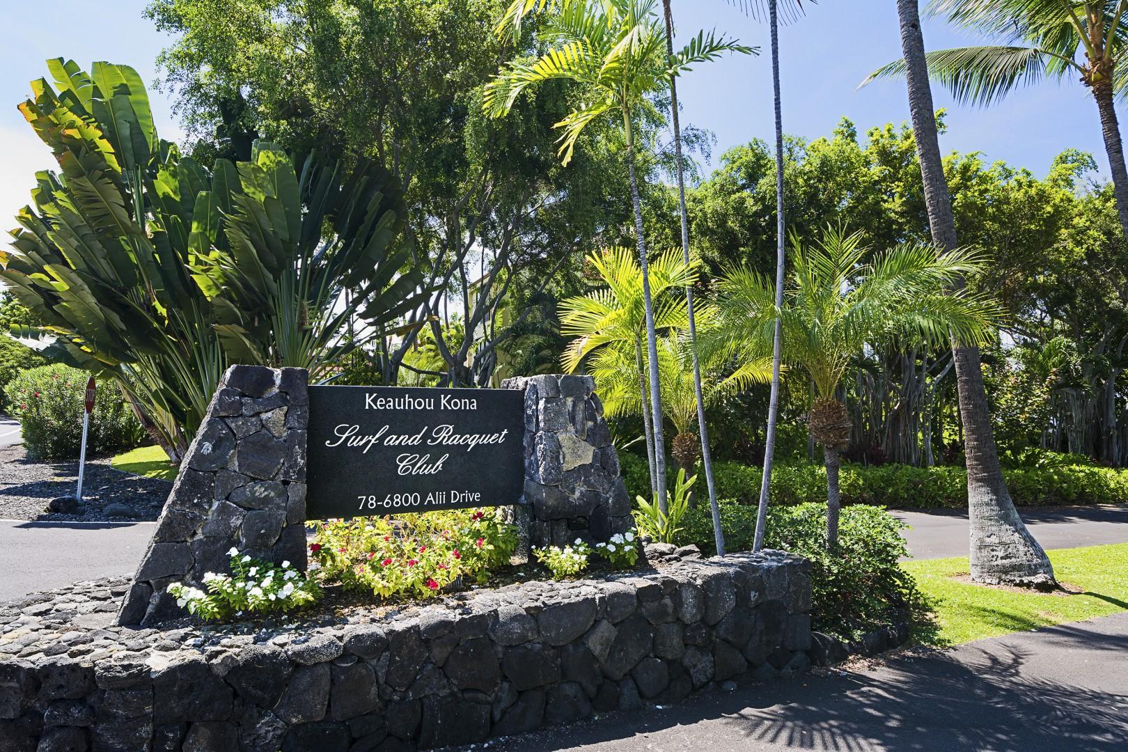 Keauhou Kona Surf & Racquet Entrance