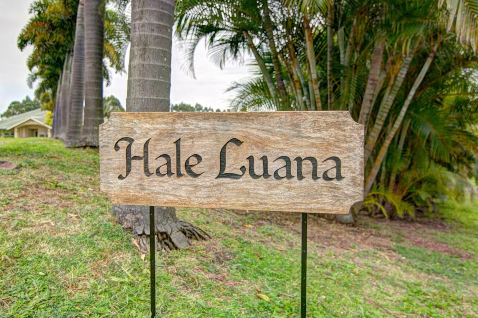Hale Luana near Honoka'a on the Big Island...come visit today and return every year!