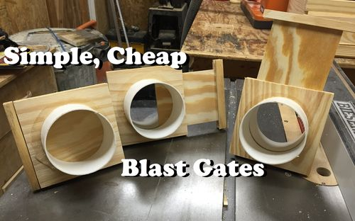 Dust Collection 3 Simple Cheap And Easy Blast Gates