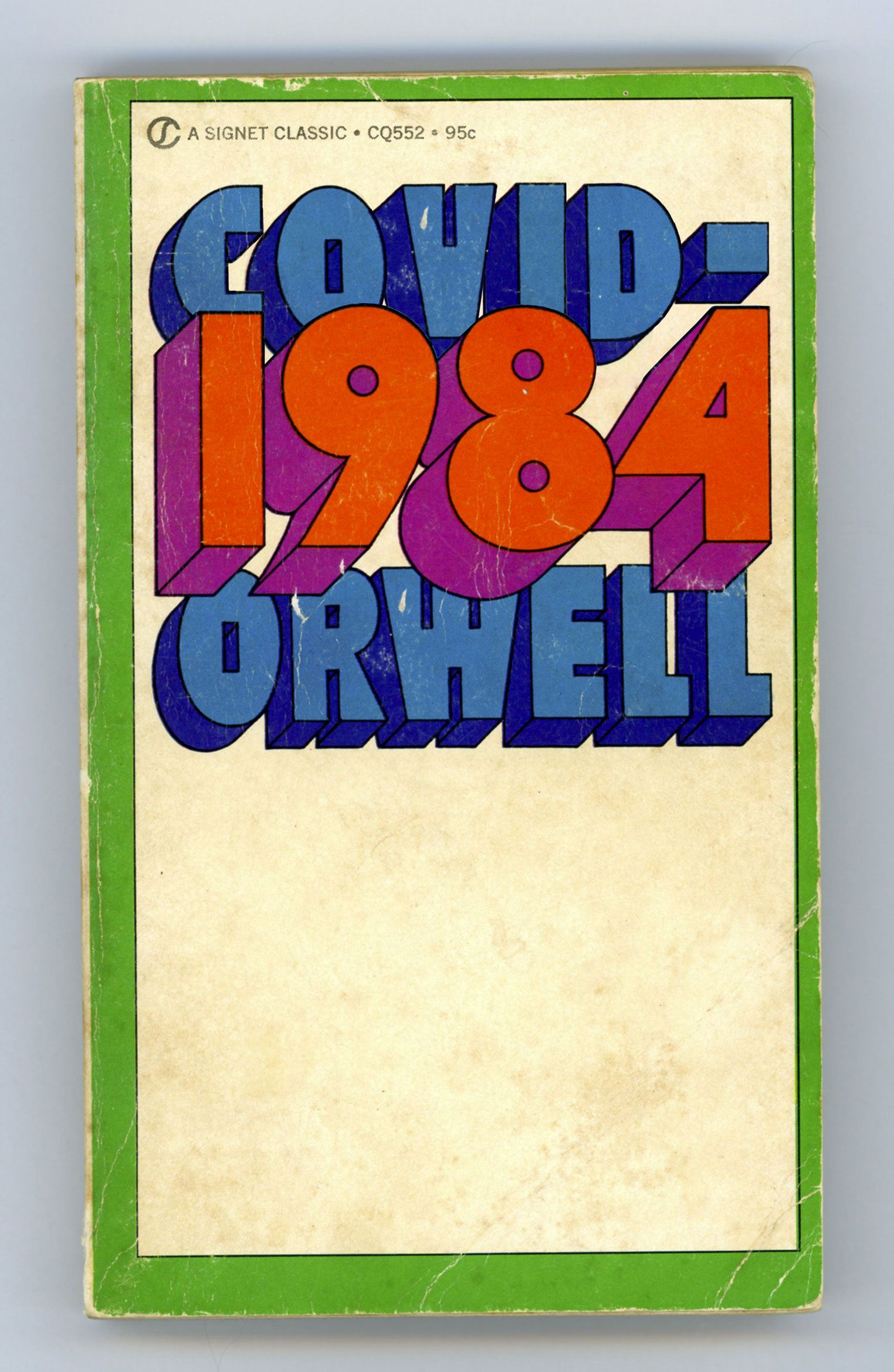 COVID-1984 (Nineteen Eighty-Four, by George Orwell)