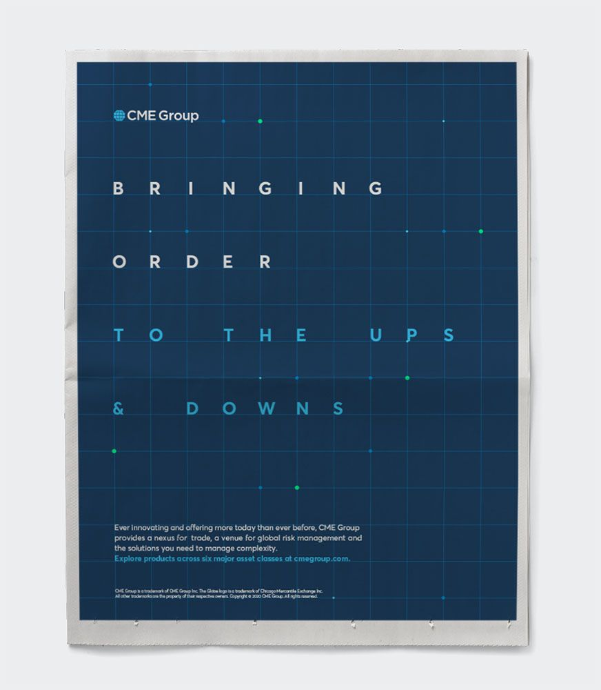 CME Group newspaper print ad – Bringing order to the ups & downs