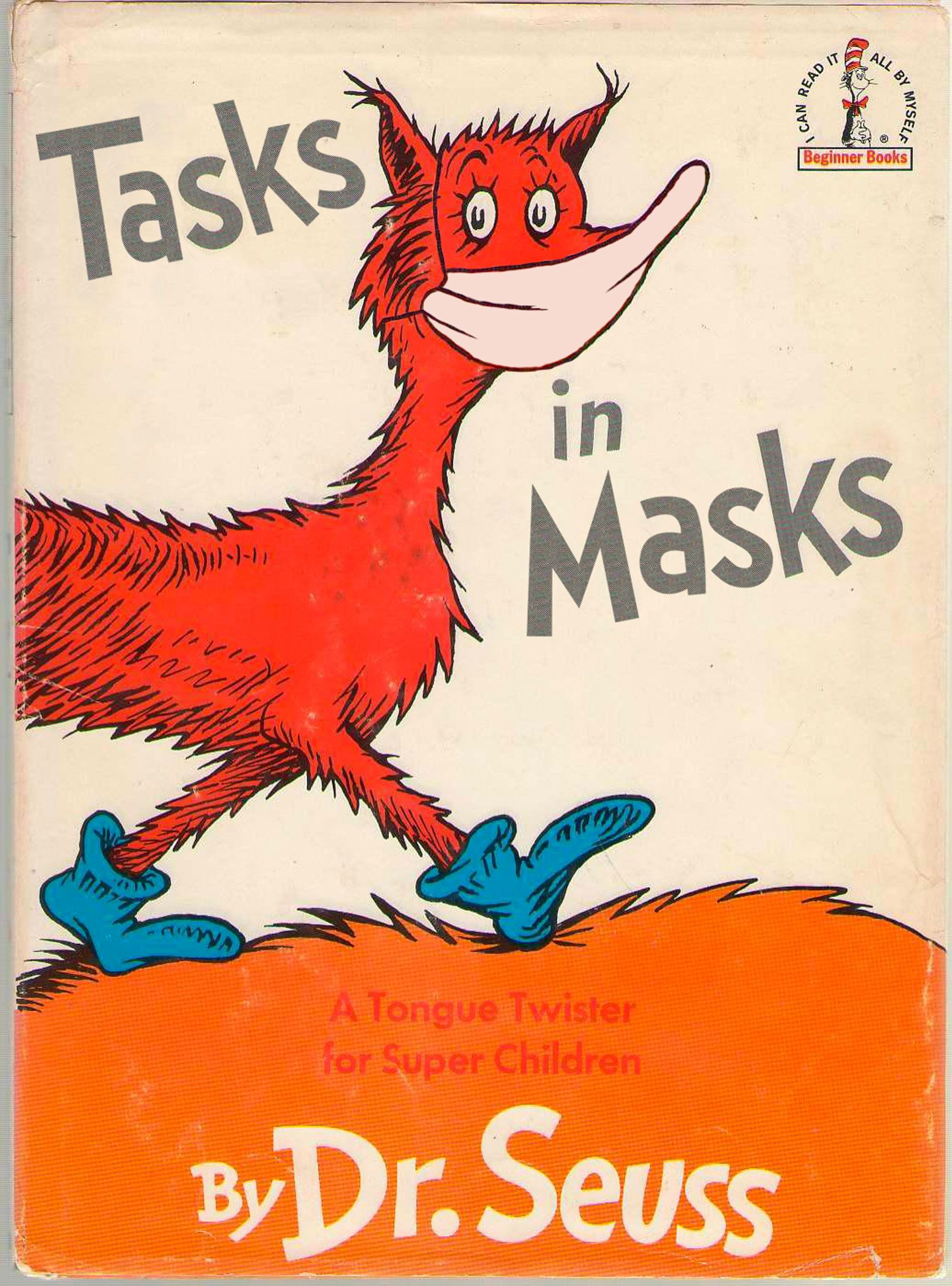 Tasks in Masks (Fox in Socks, by Dr. Seuss)