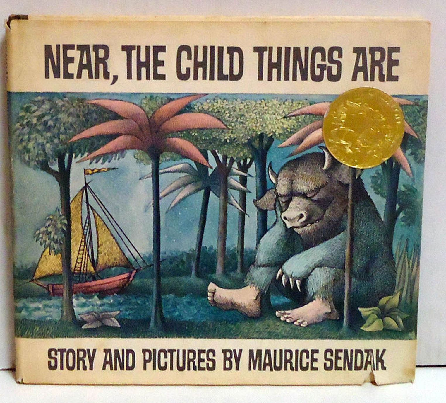 Near, The Child Things Are (Where the Wild Things Are, by Maurice Sendak )