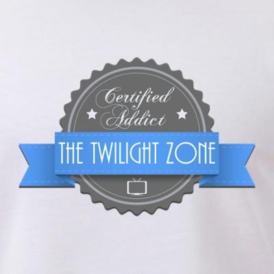 Certified Addict: The Twilight Zone
