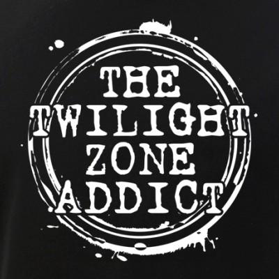 The Twilight Zone Addict