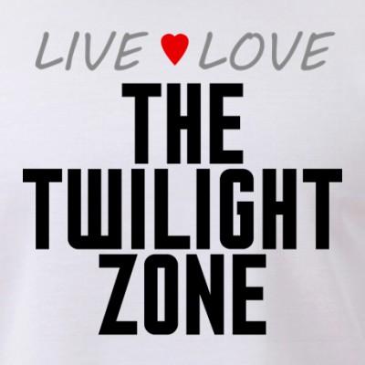 Live Love The Twilight Zone
