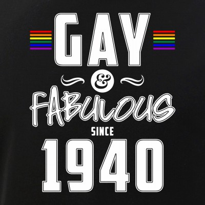 Gay and Fabulous Since 1940