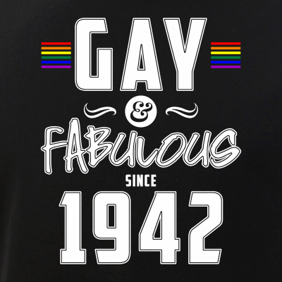 Gay and Fabulous Since 1942