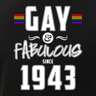 Gay and Fabulous Since 1943