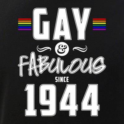 Gay and Fabulous Since 1944