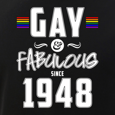 Gay and Fabulous Since 1948