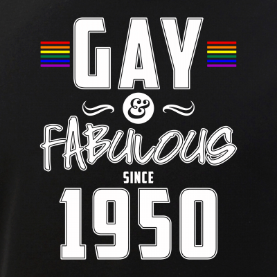 Gay and Fabulous Since 1950