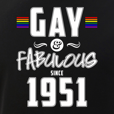 Gay and Fabulous Since 1951